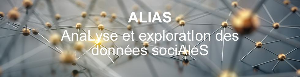 ALIAS - AnaLyse et exploratIon des données sociAleS