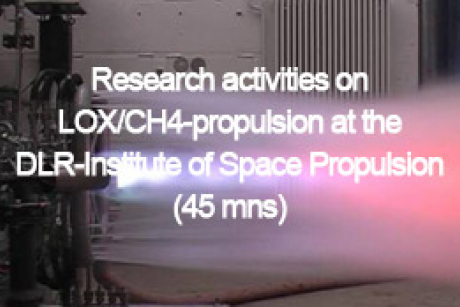 Research activities on LOX/CH4-propulsion at the DLR-Institute of Space Propulsion (45 mns)
